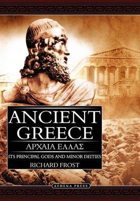 Ancient Greece by Richard Frost