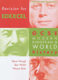 Revision for Edexcel: GCSE Modern European and World History by Steven Waugh image