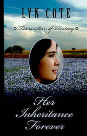 Her Inheritance Forever by Lyn Cote image