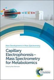 Capillary Electrophoresis-Mass Spectrometry for Metabolomics