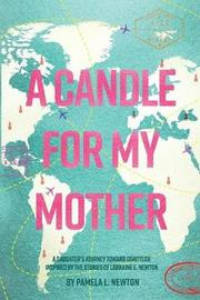 A Candle for My Mother by Pamela L Newton image