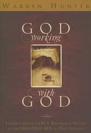 God Working with God by Warren Hunter