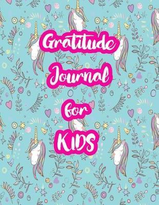 Gratitude Journal for Kids by Ayanna Woodard