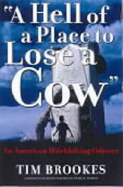 A Hell of a Place to Lose a Cow: My American Hitchhiking Odyssey by Tim Brookes