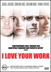 I Love Your Work on DVD