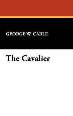 The Cavalier by George Washington Cable image