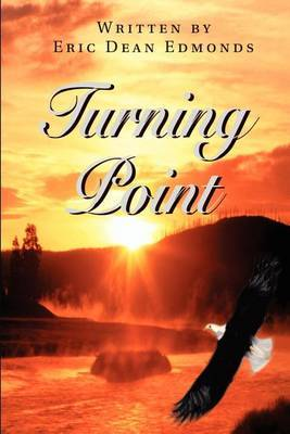 Turning Point by Eric Dean Edmonds