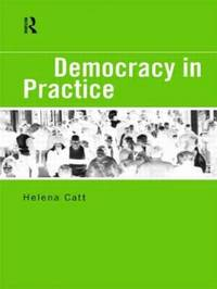 Democracy in Practice by Helena Catt image