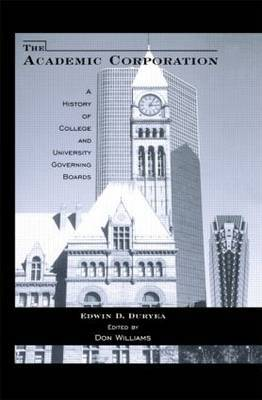 The Academic Corporation by Edwin D. Duryea