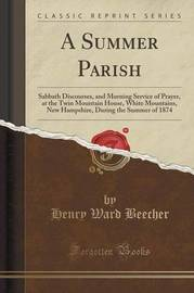 A Summer Parish by Henry Ward Beecher