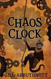 Chaos Clock by Gill Arbuthnott