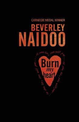 Burn My Heart by Beverley Naidoo image