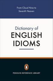 The Penguin Dictionary of English Idioms by Daphne M. Gulland image