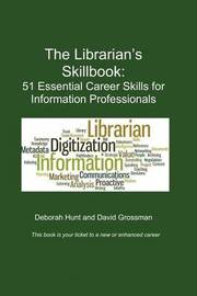 The Librarian's Skillbook by Deborah Hunt