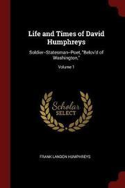 Life and Times of David Humphreys by Frank Landon Humphreys image
