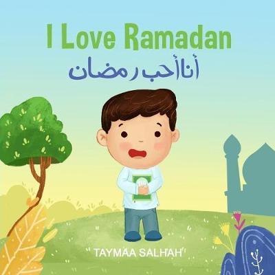 I Love Ramdan by Taymaa Salhah