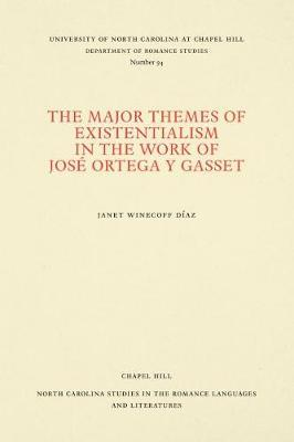 The Major Themes of Existentialism in the Work of Jose Ortega y Gasset by Janet Winecoff Diaz image