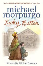 Lucky Button by Michael Morpurgo