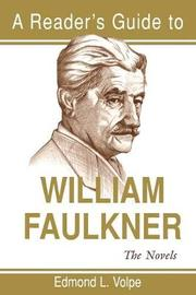 Reader's Guide to William Faulkner by Edmond L. Volpe image