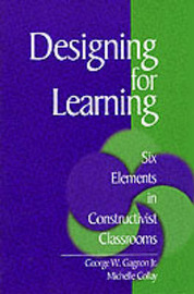 Designing for Learning by George W. Gagnon image