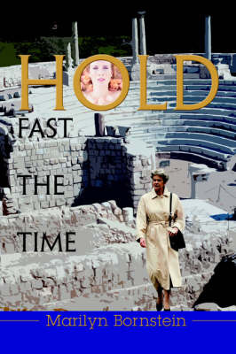 Hold Fast the Time by Marilyn Bornstein image