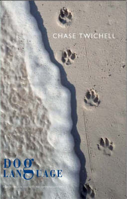 Dog Language by Chase Twichell image