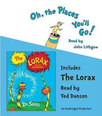 Oh, the Places You'll Go!/The Lorax by Dr Seuss