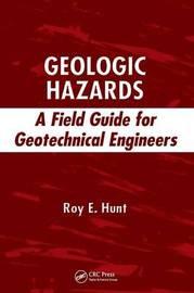 Geologic Hazards by Roy E. Hunt