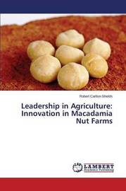 Leadership in Agriculture by Carlton-Shields Robert