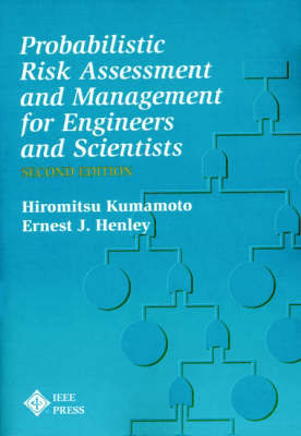Probablistic Risk Assessment and Management for En Engineers & Scientists by Hiromitsu Kumamoto image