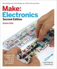 Make: Electronics, 2e by Charles Platt
