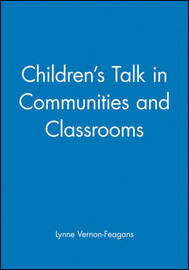 Children's Talk in Communities and Classrooms by Lynne Vernon-Feagans image