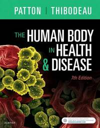 The Human Body in Health & Disease - Softcover by Kevin T Patton