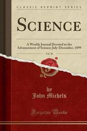 Science, Vol. 10 by John Michels