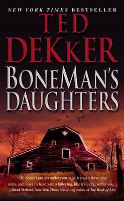 Boneman's Daughters by Ted Dekker image