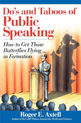 The Do's and Taboos of Public Speaking by Roger E Axtell image