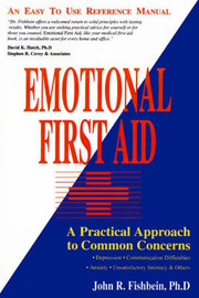 Emotional First Aid by John R. Fishbein image