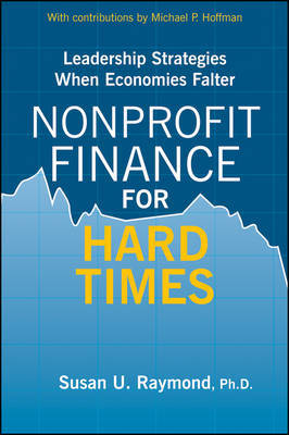 Nonprofit Finance for Hard Times by Susan U. Raymond image