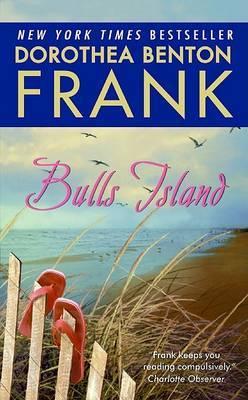 Bulls Island by Dorothea Benton Frank image