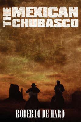 The Mexican Chubasco by Roberto de Haro