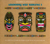 Keb Darge and Little Edith's Legendary Wild Rockers #3 by Various Artists