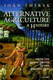 Alternative Agriculture: A History by Joan Thirsk image