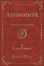 Aphrodite by Ernst Eckstein
