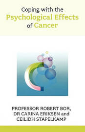 Coping with the Psychological Effects of Cancer by Robert Bor image