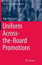 Uniform Across-the-Board Promotions by Marc-Oliver Jauch