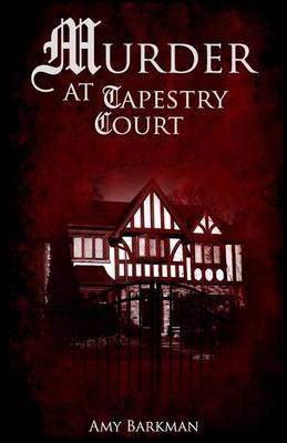 Murder at Tapestry Court by Amy Barkman image