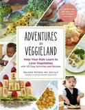 Adventures in Veggieland by Melanie Potock