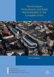 The European Ombudsman and Good Administration in the European Union by Nikos Vogiatzis image
