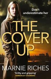 The Cover Up by Marnie Riches image