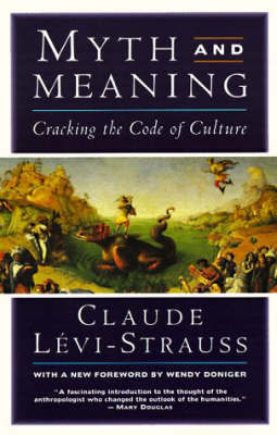 Myth And Meaning by Cl Levi-Strauss